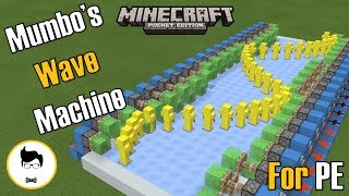 Minecraft PE MUMBO'S WAVE MACHINE! (PE/Xbox/Windows10/Switch)
