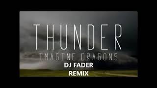 IMAGINE DRAGONS THUNDER DJ FADER MIX
