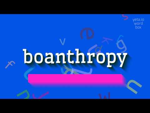 "How to say ""boanthropy""! (High Quality Voices)"