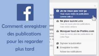 Astuce Facebook - Comment enregistrer des publications pour les regarder plus tard