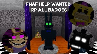 ROBLOX - FNAF Help Wanted RP How to get all badges