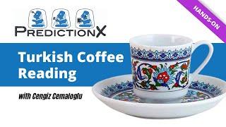 Turkish Coffee Cup Reading - Cengiz Cemaloglu