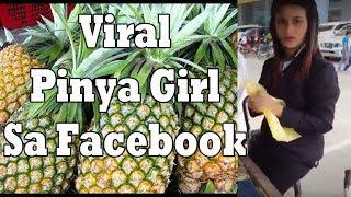 Viral na Pinya Girl Sa Facebook