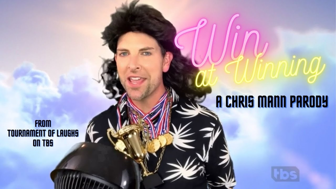 'Win At Winning' - A Chris Mann Parody (from the Tournament of Laughs Season 1 Finale on TBS)
