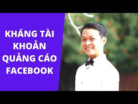 Cách Kháng Tài Khoản Quảng Cáo Facebook Bị Vô Hiệu Hóa Hoặc Hạn Chế Quảng Cáo