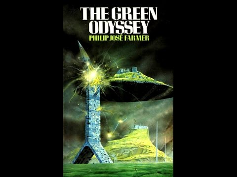 The Green Odyssey -  Philip José Farmer
