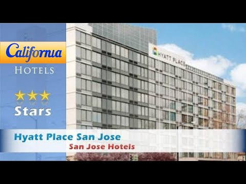 Hyatt Place San Jose, Downtown, San Jose Hotels - California