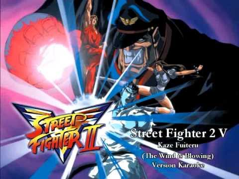 Street Fighter 2 V - Kaze Fuiteru (Karaoke)