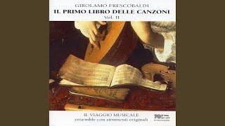 """In partitura, il primo libro delle 38 canzoni: Canzona XXXVI, """"La Capponcina"""""""
