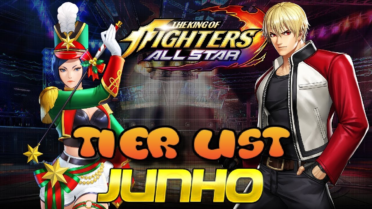 Tier List Junho The King of Fighters ALLSTAR June Pvp and PvE