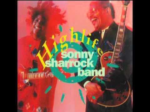 All My Trials Sonny Sharrock Band