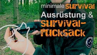 Survival Tipps & Tricks: Minimale Survival Ausrüstung, Survivalrucksack