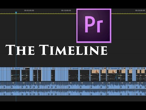 Episode 6 - The Timeline or Sequence Window - Tutorial for Adobe Premiere Pro CC 2015