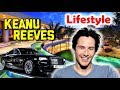 Keanu Reeves Lifestyle & Biography | Unknown Facts | Family | Net Worth | Income | Relationships |