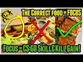 If you EAT well, you will KILL well! Gaming Science - Focus Improvements.