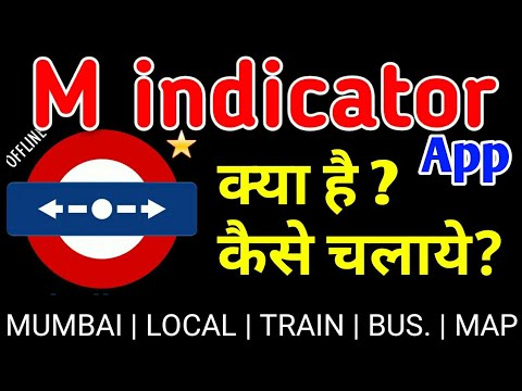 HOW TO USE M INDICATOR APP FOR TRAIN BUS