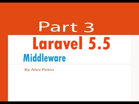 Laravel 5.5 tutorial middleware part 3