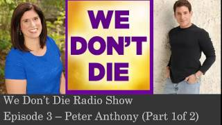 Episode 3   Psychic detective  Peter Anthony Part 1 or 2