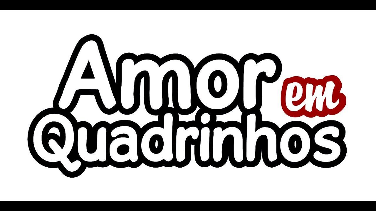 Resultado de imagem para campanha do Amor em Quadrinhos!