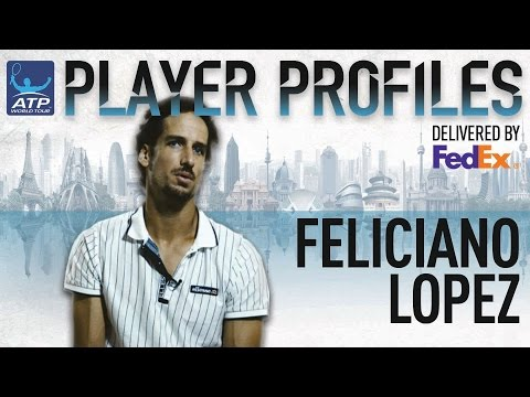 Feliciano Lopez FedEx ATP Player Profile 2017