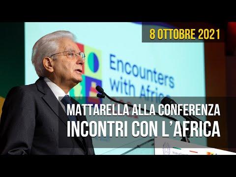 Incontri con l'Africa, sintesi dell'intervento di Mattarella
