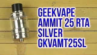 Розпакування GeekVape Ammit 25 RTA Silver GKVAMT25SL