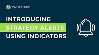 Introducing Strategy Alerts using Indicators