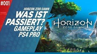 Horizon Zero Dawn #001 // Was ist nur passiert? // PS4 Pro 2K // Gameplay