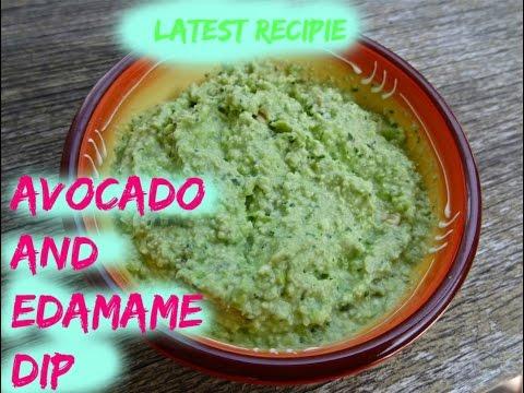 How to make Avocado and Edamame Dip | Latest recipies