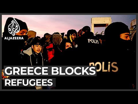 Turkey-EU standoff: Greece blocks refugees stranded in Turkey