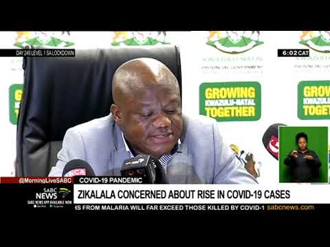 COVID-19 pandemic   Zikalala concerned about rise in COVID-19 cases