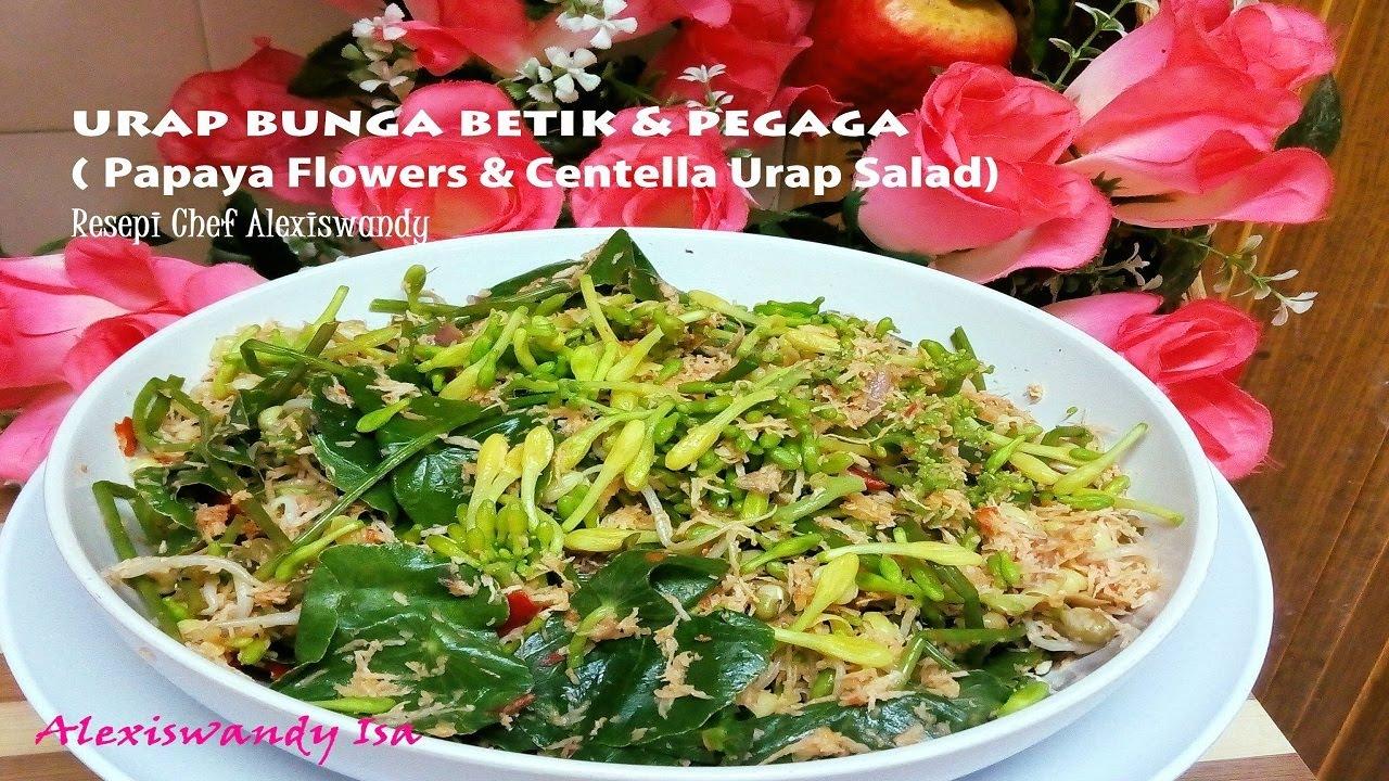 Urap Bunga Betik Pegaga Papaya Flower Salad Resepi