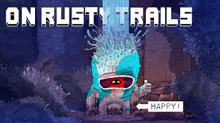 On Rusty Trails - Platformer Mignon en Apparence - FR PC