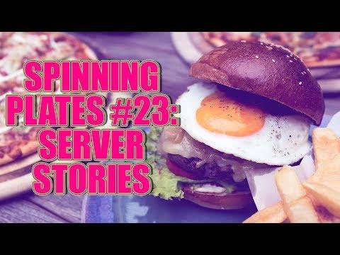 SPINNING PLATES 23 SERVER STORIES
