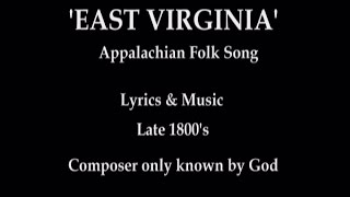 EAST VIRGINIA-Appalachian Folk Song-Performed by Tom Roush