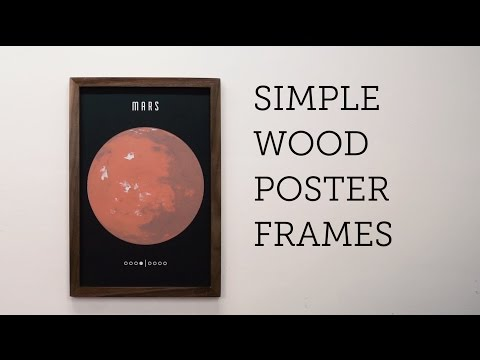 Simple Wood Poster Frame - One Day Project - YouTube