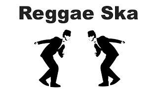 Reggae Ska & Reggae Ska Music: Best of Reggae Ska Rocksteady Instrumental Mix Playlist Compilation