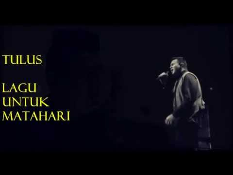 Tulus - Lagu Untuk Matahari (Lyrics Video)