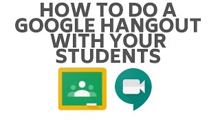 How to do a Google Hangout with students