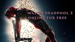 | How to Watch DeadpooL 2 FULL Online!! |