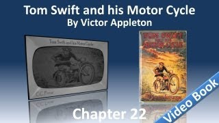 Chapter 22 - Tom Swift and His Motor Cycle by Victor Appleton