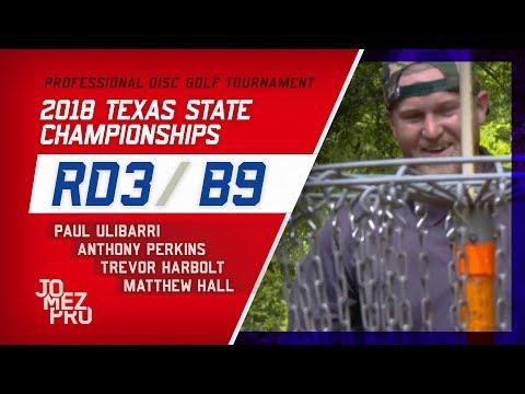2018 Texas State Championships | Final Rd, B9, MPO | Ulibarri, Perkins, Harbolt, Hall
