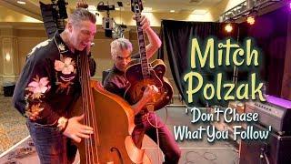 'Don't Chase What You Follow' MITCH POLZAK & the ROYAL DEUCES (Viva Las Vegas) BOPFLIX sessions