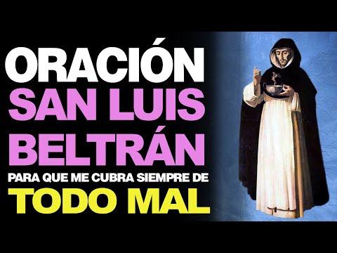 🙏 Oración Poderosa a San Luis Beltrán CONTRA TODO MAL 🙇