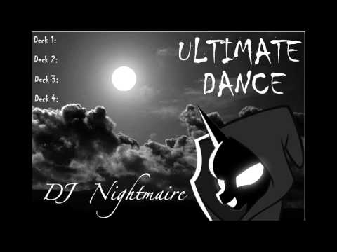 Nightmaire's Ultimate Dance/House/Electronic/Techno Awesome Mix!