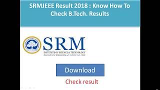 SRMJEEE 2018: Result declared for BTech, download at srmuniv.ac.in