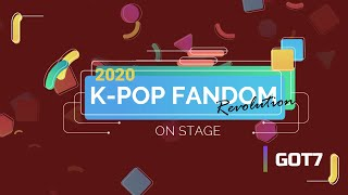 K-POP FANDOM REVOLUTION 2020 | On Stage: GOT7 [갓세븐]