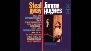 Jimmy Hughes  Neighbor,Neihgbor (first version)