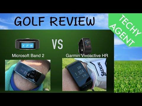 Microsoft Band 2 vs Garmin Vivoactive HR - GOLF REVIEW