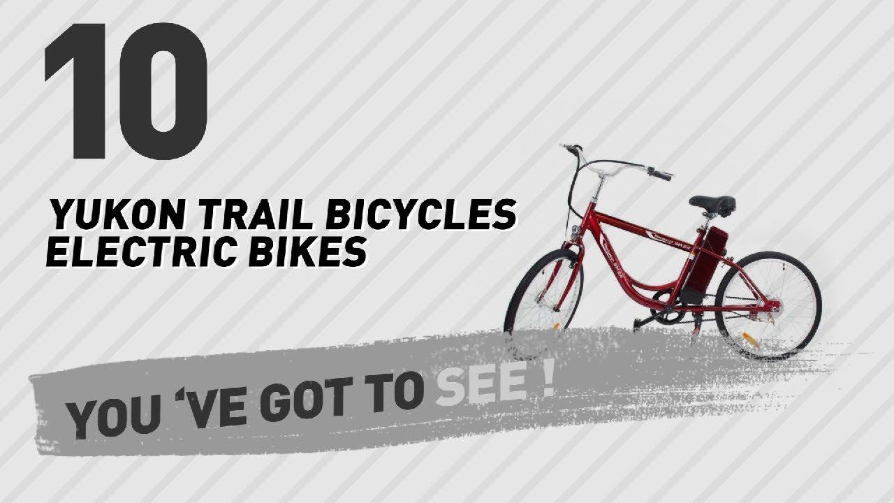 Yukon Trail Bicycles Electric Bikes New Por 2017